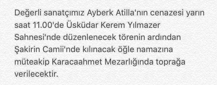 @sehir_tiyatrosu   #AyberkAtilla  Cenaze bilgileri: https://t.co/ZbWuz...