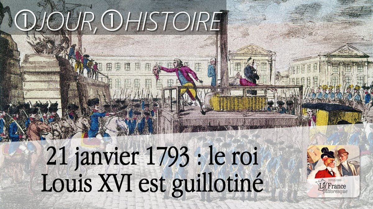 #21Janvier 1793 : le #roi #LouisXVI est #guillotiné ►  http:// bit.ly/Mort-LouisXVI  &nbsp;   #Révolution #Procès #Événement #Jour<br>http://pic.twitter.com/HxvbN5ENLD