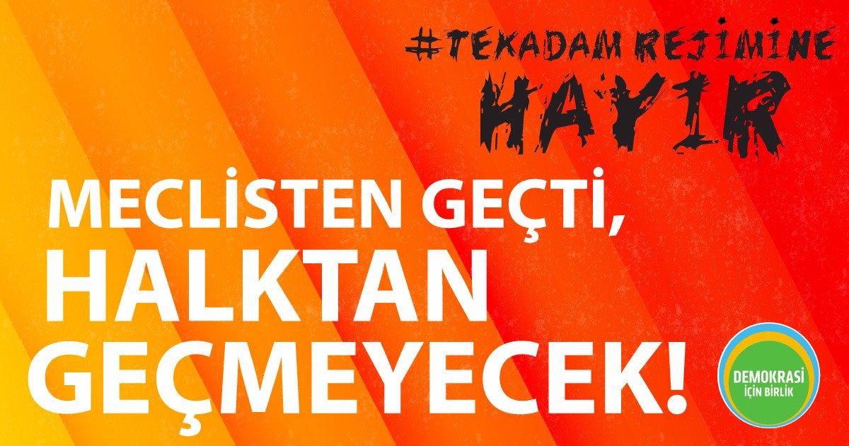 Teklik değil çoğulculuk, diktatörlük değil demokrasi! #TekAdamRejimine...