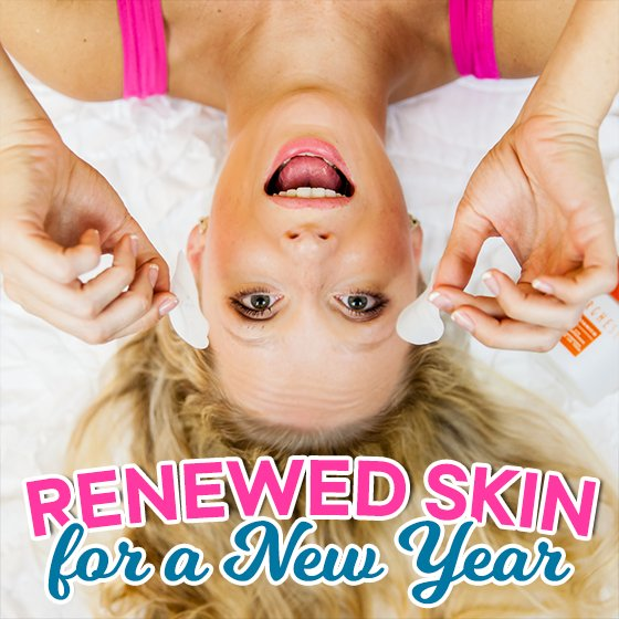 Renewed Skin for a New Year