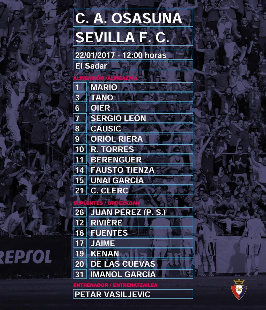📍 ALINEACIÓN | Este es el equipo que presentará #Osasuna esta mañana p...