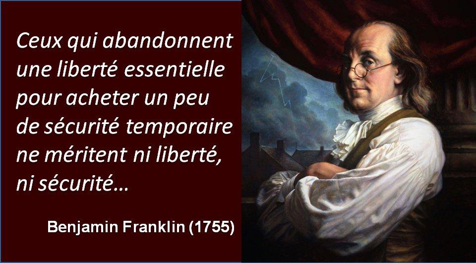"""gjc597 cafeine on Twitter: """"Un peuple prêt à sacrifier un peu de liberté  pour un peu de sécurité ne mérite ni l'une ni l'autre, et finit par perdre  les deux B.Franklin"""""""