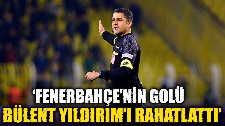 Deniz Çoban: Fenerbahçe'nin golü, Bülent Yıldırım'ı rahatlattı https:/...