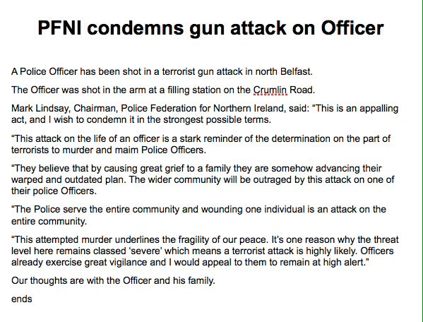 Our statement in full on tonight's gun attack on an Officer in north Belfast. https://t.co/IBzgGHsEML