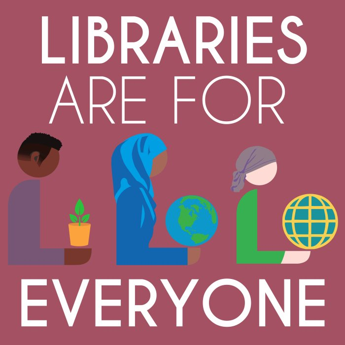 Libraries Are For Everyone artwork, free to use courtesy of @Hafuboti and@SCLIBRARY. #LibrariesRespond https://t.co/CdZxXo738j