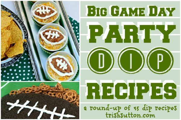 Big Game Day Party Dip Recipes