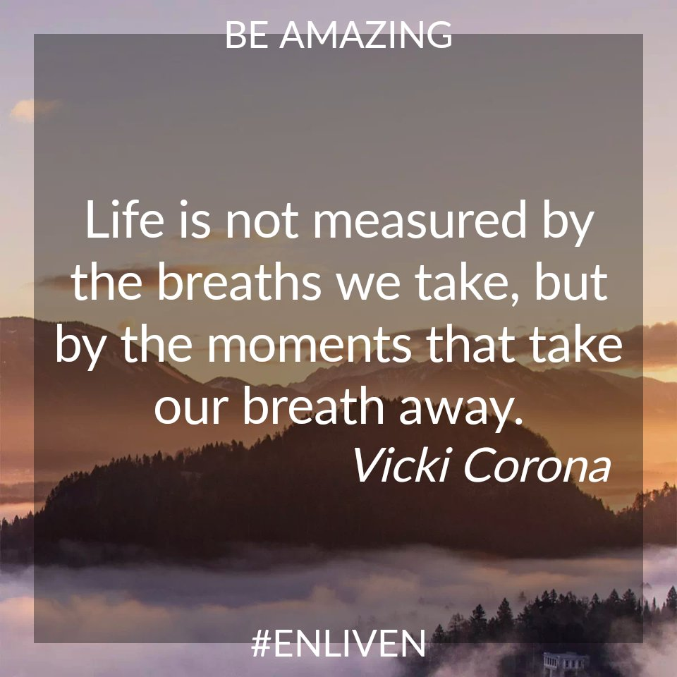 """Life Is Not Measured By The Breaths Quote Chelsea Clary On Twitter """"life Is Not Measuredthe Breaths We"""