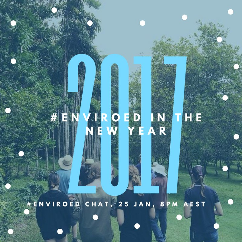"""Thumbnail for Twitter Chat on #EnviroEd """"2017, #EnviroEd in the New Year"""" 01/25/17"""