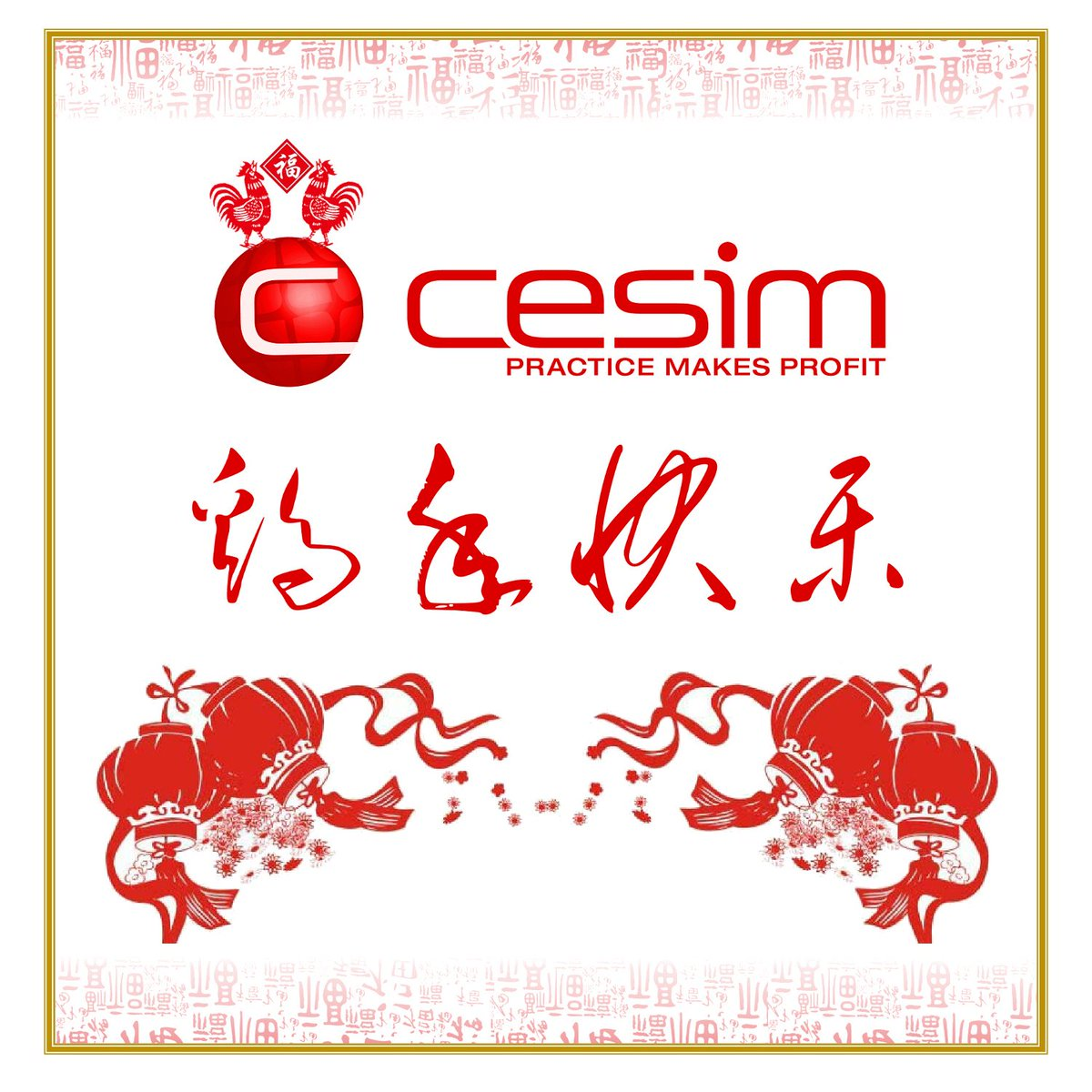 Cesim Simulations On Twitter Happy Chinese New Year Wishing You