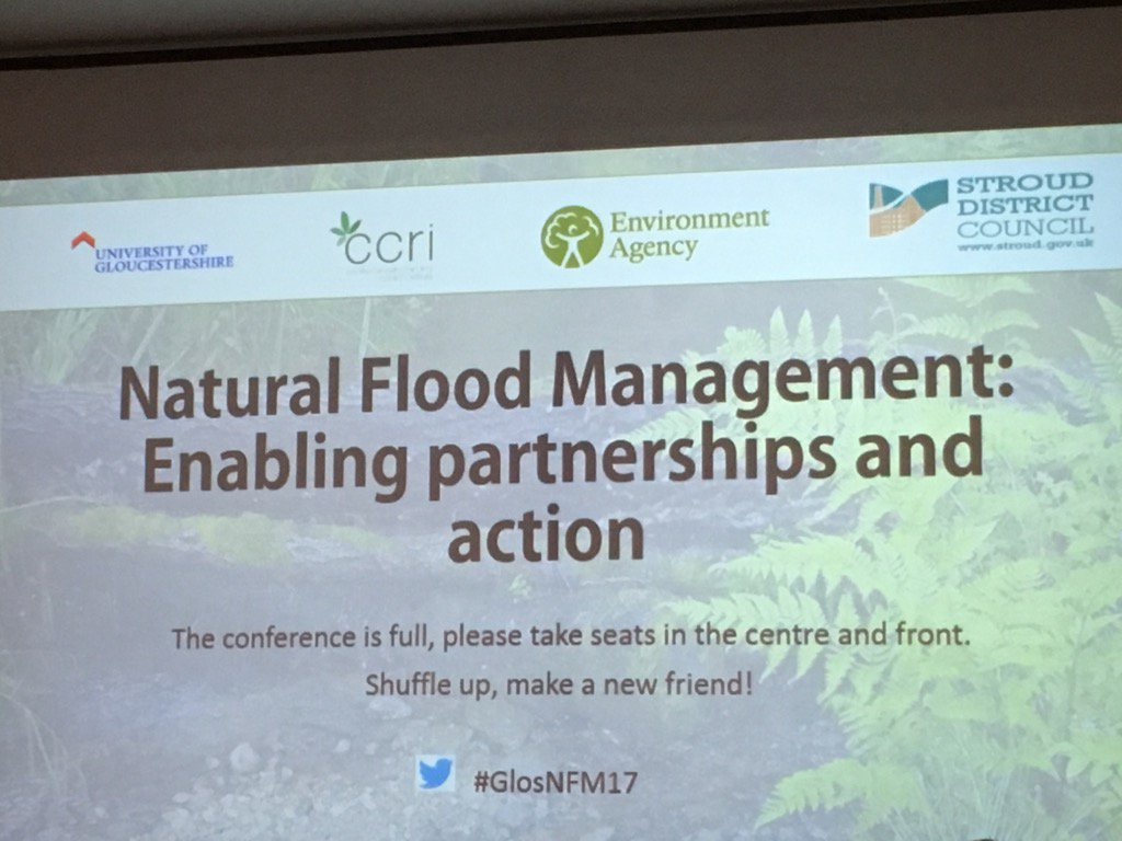 We're at #GlosNFM17 looking at #NaturalFloodManagement. Let's see what they've got to say! https://t.co/ZyESl0mXFu