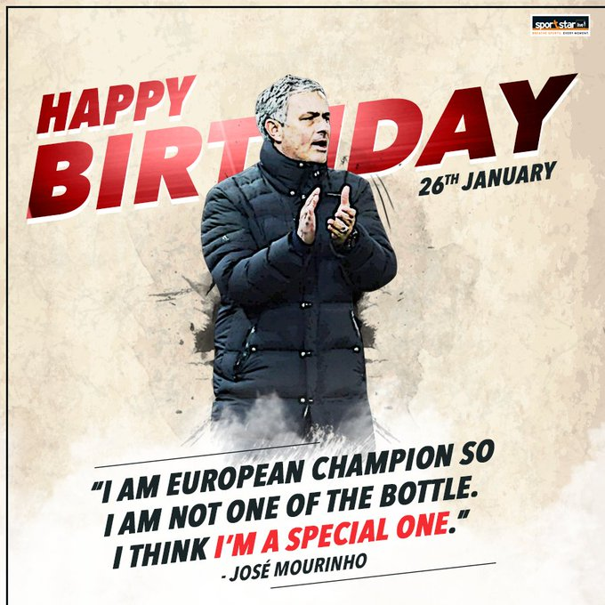 Join us in wishing a very happy birthday to one of the most successful managers of his generation, José