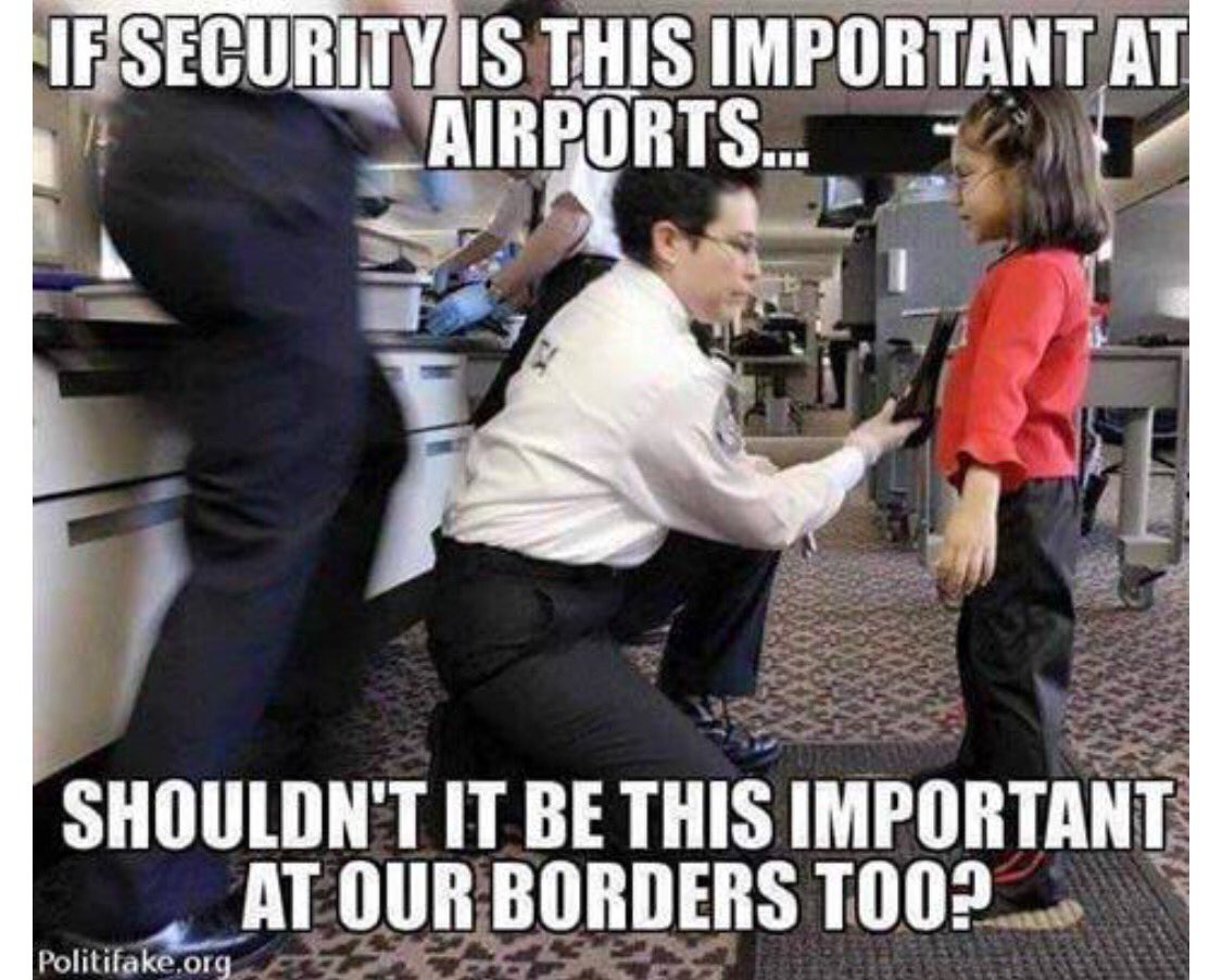 If security this important at airports...🤔 #BuildTheWall ‼️‼️  #ThankYouTrump #trumpcast #Trump #MAGA.  #Resistance