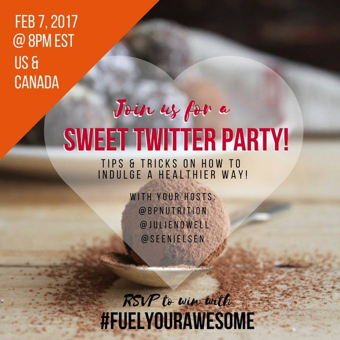 A SWEET #TwitterParty with @BPNutrition Feb 7, 8pm EST  #FuelYourAwesome ://