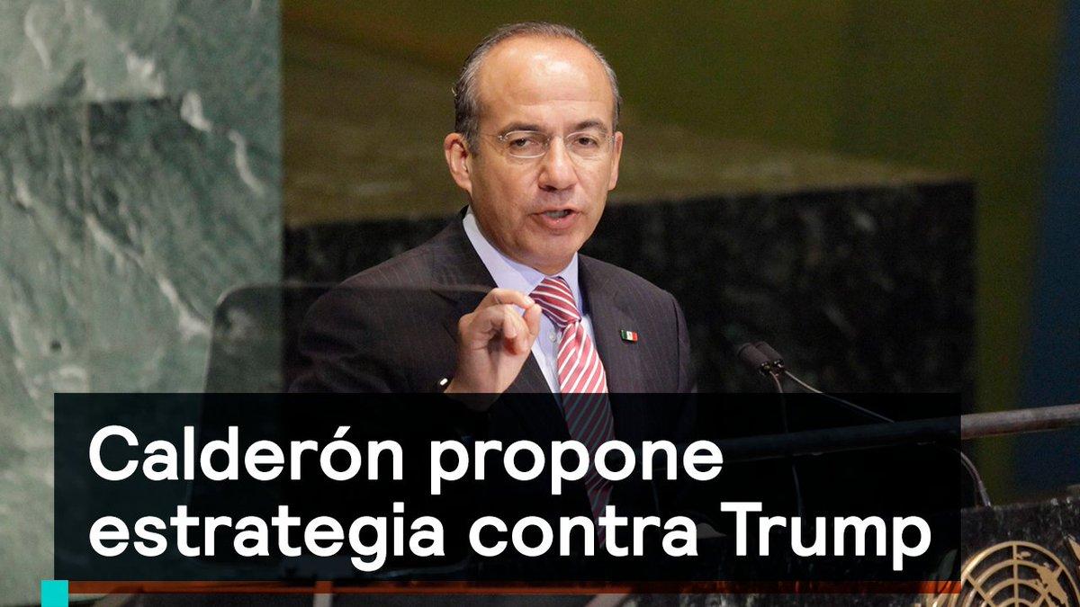 ¿Conoces la propuesta de @FelipeCalderon contra #Trump?