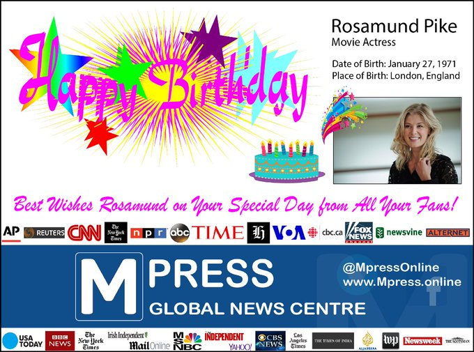 Happy Birthday Rosamund Pike Mpress Global News Centre