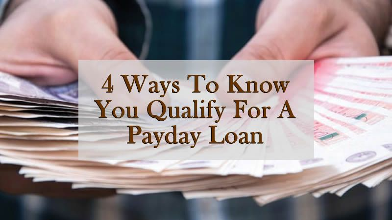how to qualify for a payday loan