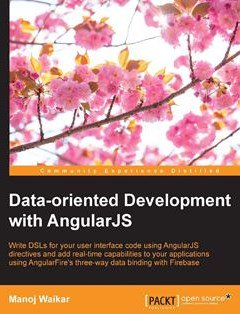 Data-oriented Development with Angularjs Free Download