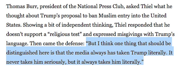 Peter Thiel specifically used that facile literally/seriously defense in response to questions about the Muslim ban https://t.co/vV1E4AkIwy