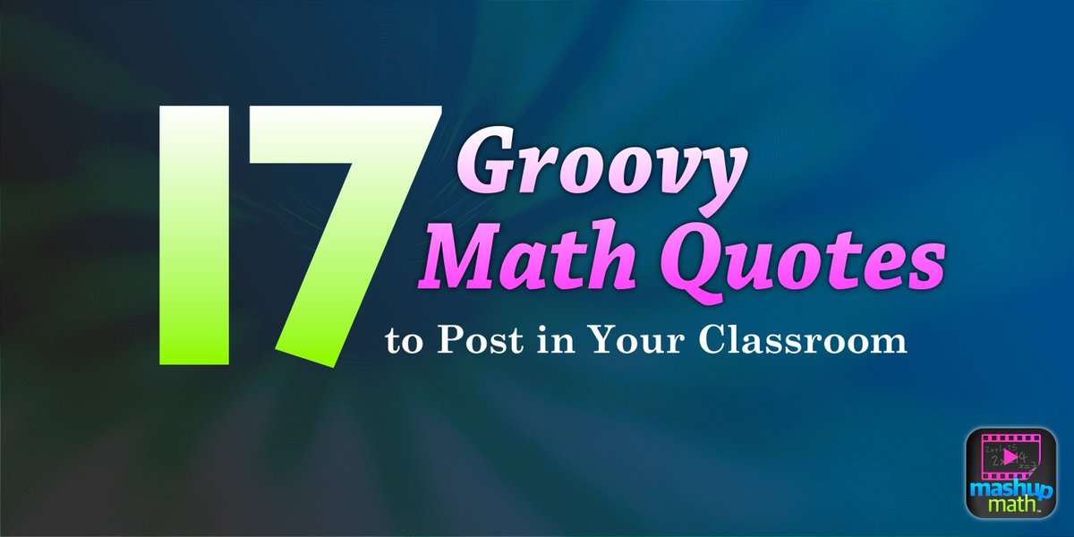 "Mashup Math On Twitter: ""17 Groovy Math Quotes To Post In"
