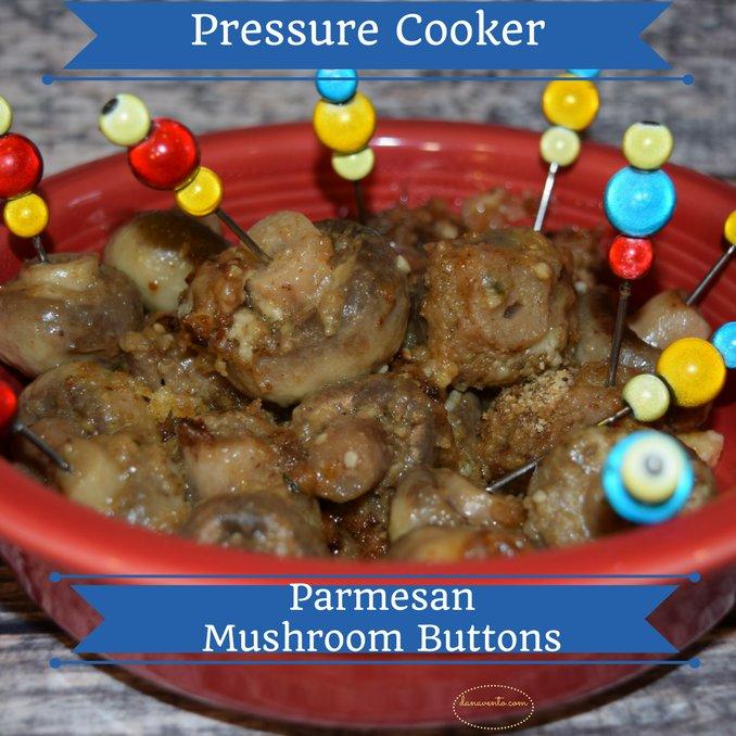 Pressure Cooker Parmesan Mushroom Buttons