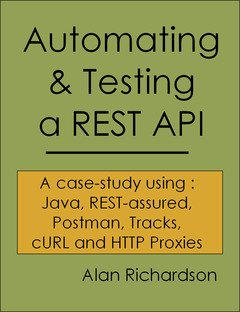 "I've have finished the @eviltester book ""Automation & Testing a REST API"" and I wrote a feedback on @goodreads https://t.co/9BxzZgkHlU https://t.co/dRMdQ2W5VT"