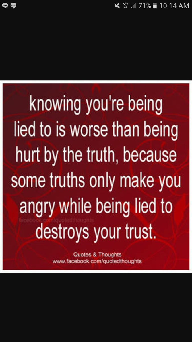 Inspirational Quotes On Twitter Never Lie To Someone Who Trusts