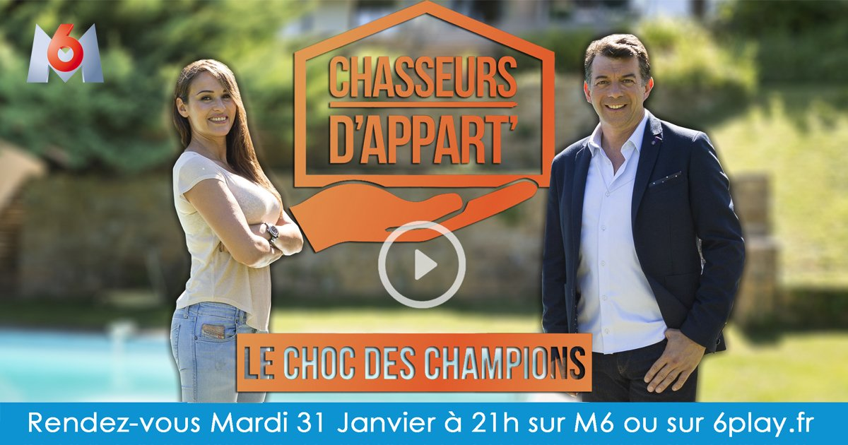 Chasseurs d 39 appart 39 le choc des champions m6 - M6 replay chasseur d appart ...