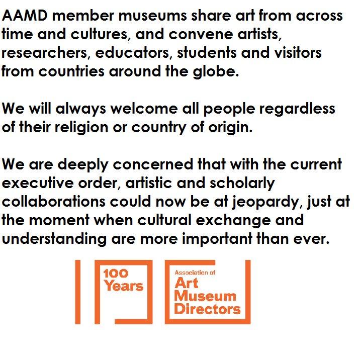 AAMD statement on #TravelBan https://t.co/orISyurYDd #museums https://t.co/9upOJAIgt6