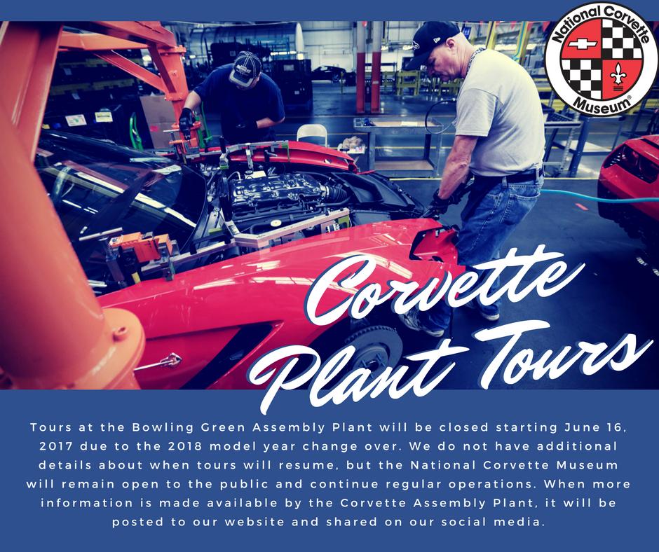 National Corvette Museum >> Corvette Museum On Twitter Corvette Plant Tours Will Only