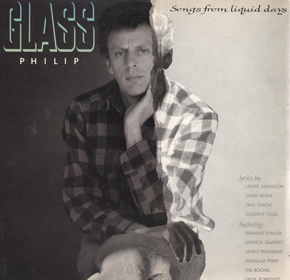 Happy Birthday Philip Glass \Songs From Liquid Days is an all time favourite album