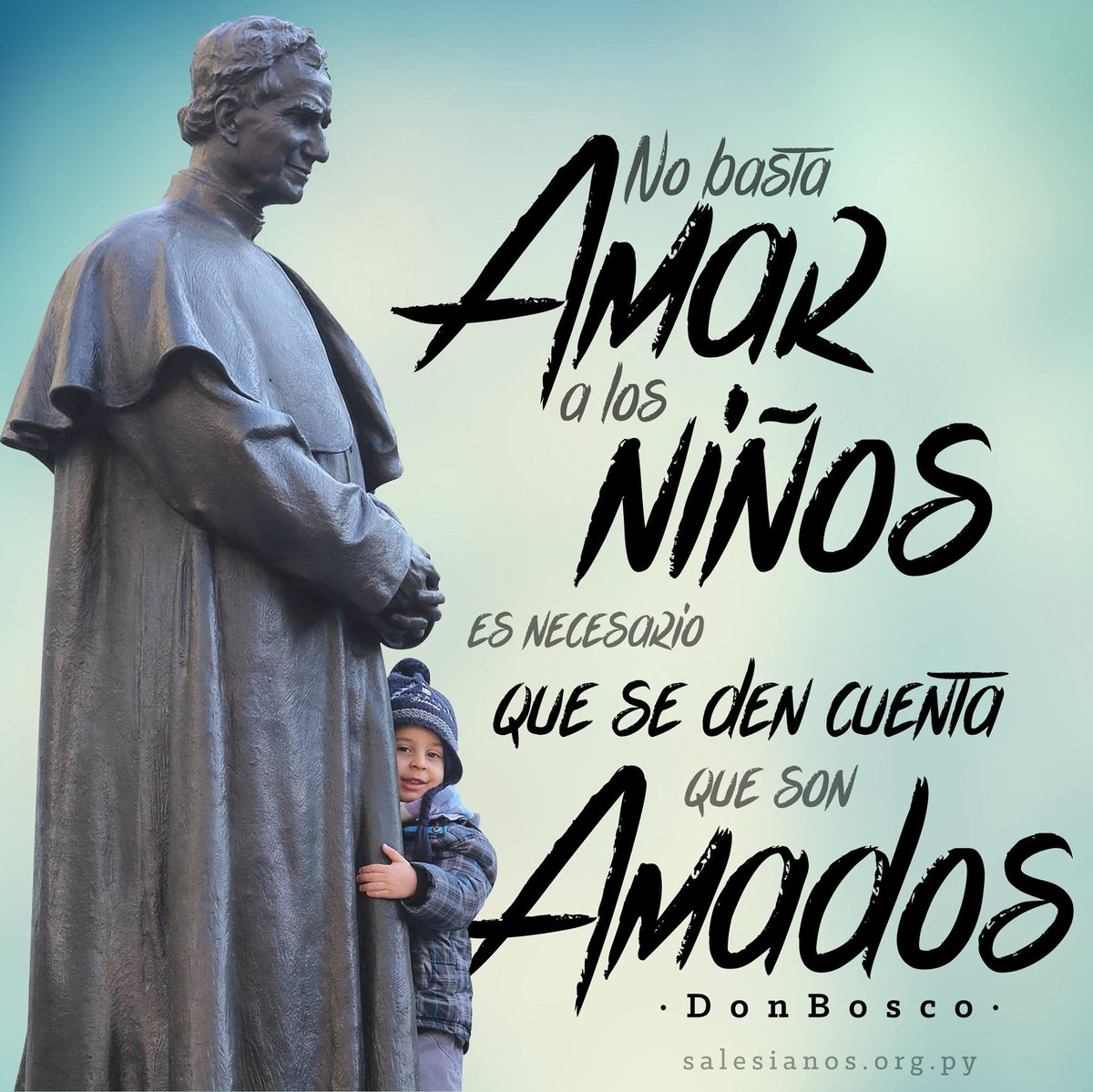 Frases De Don Bosco On Twitter No Basta Amar A Los Niños