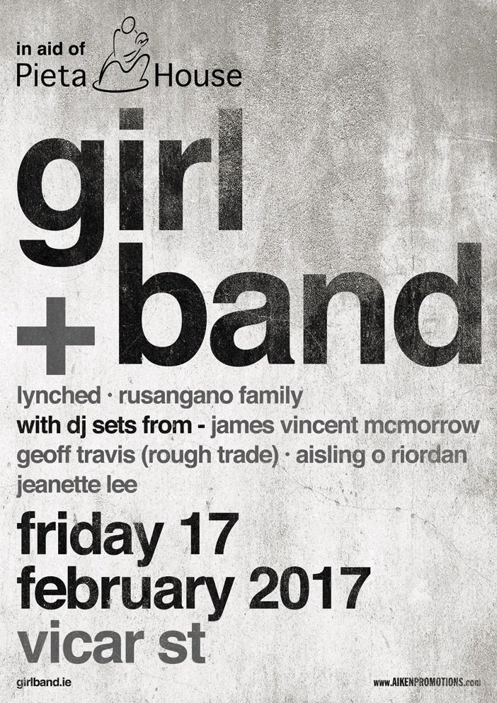 Don't forget this @girl_band @PietaHouse @Vicar_Street @RoughTradeRecs @LynchedDublin @RusanganoFamily @aisooooo https://t.co/CC2p6OeTxV