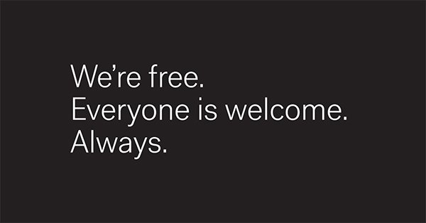 We're free. Everyone is welcome. Always. https://t.co/TR530i5iE6