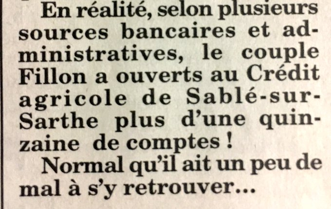 Dimanche #Fillon,  : 'Avec Pénélope, nous n'avons rien à cacher.Nous avons UN SEUL COMPTE au Crédit agricole '.  Le Canard:ils en ont + de 15.