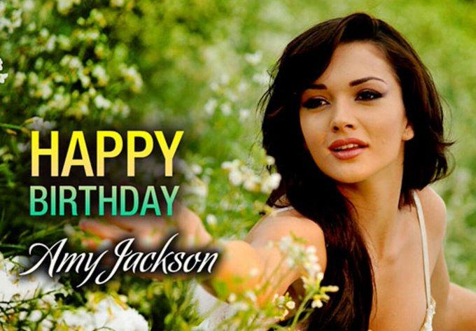 Happy birthday Amy Jackson you very beautiful I love your movie and you Happy birthday !