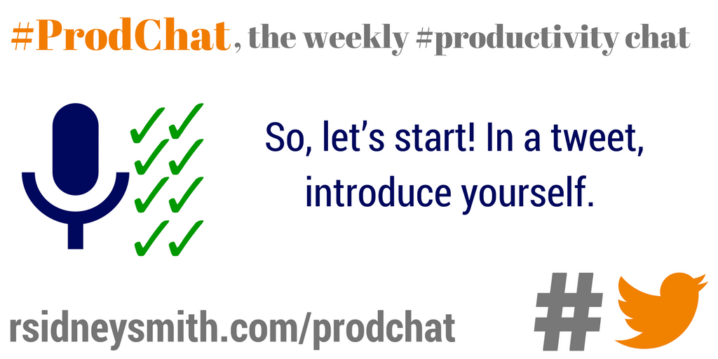 So, let's start! In a tweet, introduce yourself. #prodchat https://t.co/FvT6uXJy4f