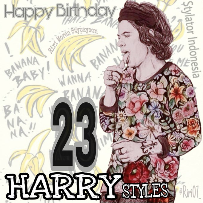 HAPPY BDAY HARRY, Mr. Bananas  have a wonderful day. All the love. H