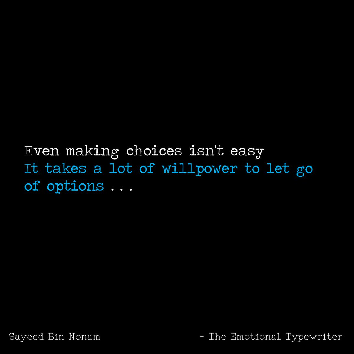 "Love Choices Quotes Emotionaltypewriter On Twitter ""making Choices 😍 Quotes"