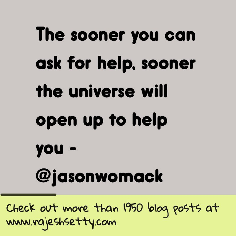 The sooner you can ask for help, sooner the universe will open up to help you - @jasonwomack https://t.co/xPblfaJTp9 https://t.co/OFXHgIlKkG