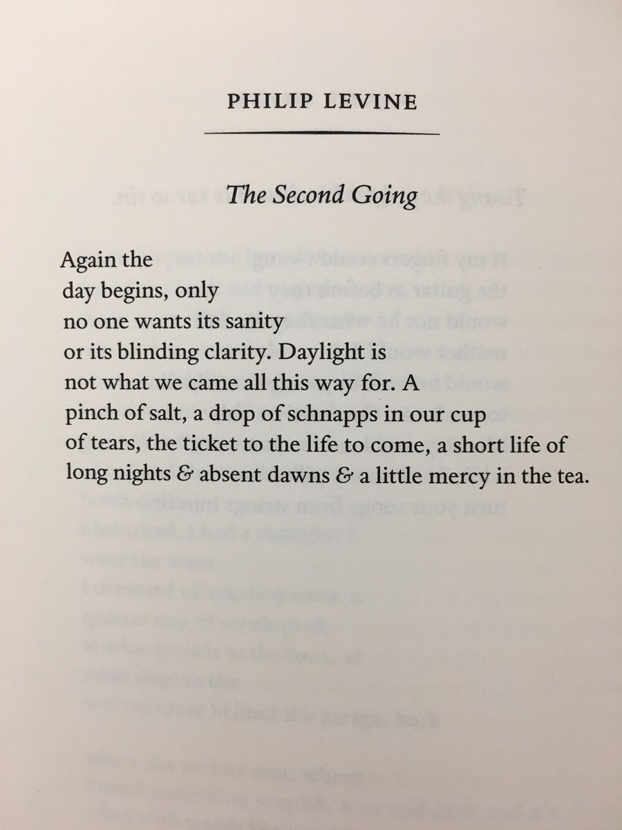 Again the day begins, only no one wants its sanity or its blinding clarity.  —Philip Levine https://t.co/84XKDAPSG2 https://t.co/yrQIJjjk8F
