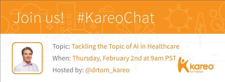 Welcome to #KareoChat w host, @drtom_kareo! Who's excited to discuss #AI in #Healthcare this morning? This is sure to be an interesting one! https://t.co/HCUyrxHA4O