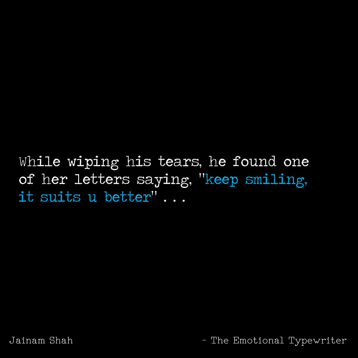 emotionaltypewriter on keep smiling😊 quotes