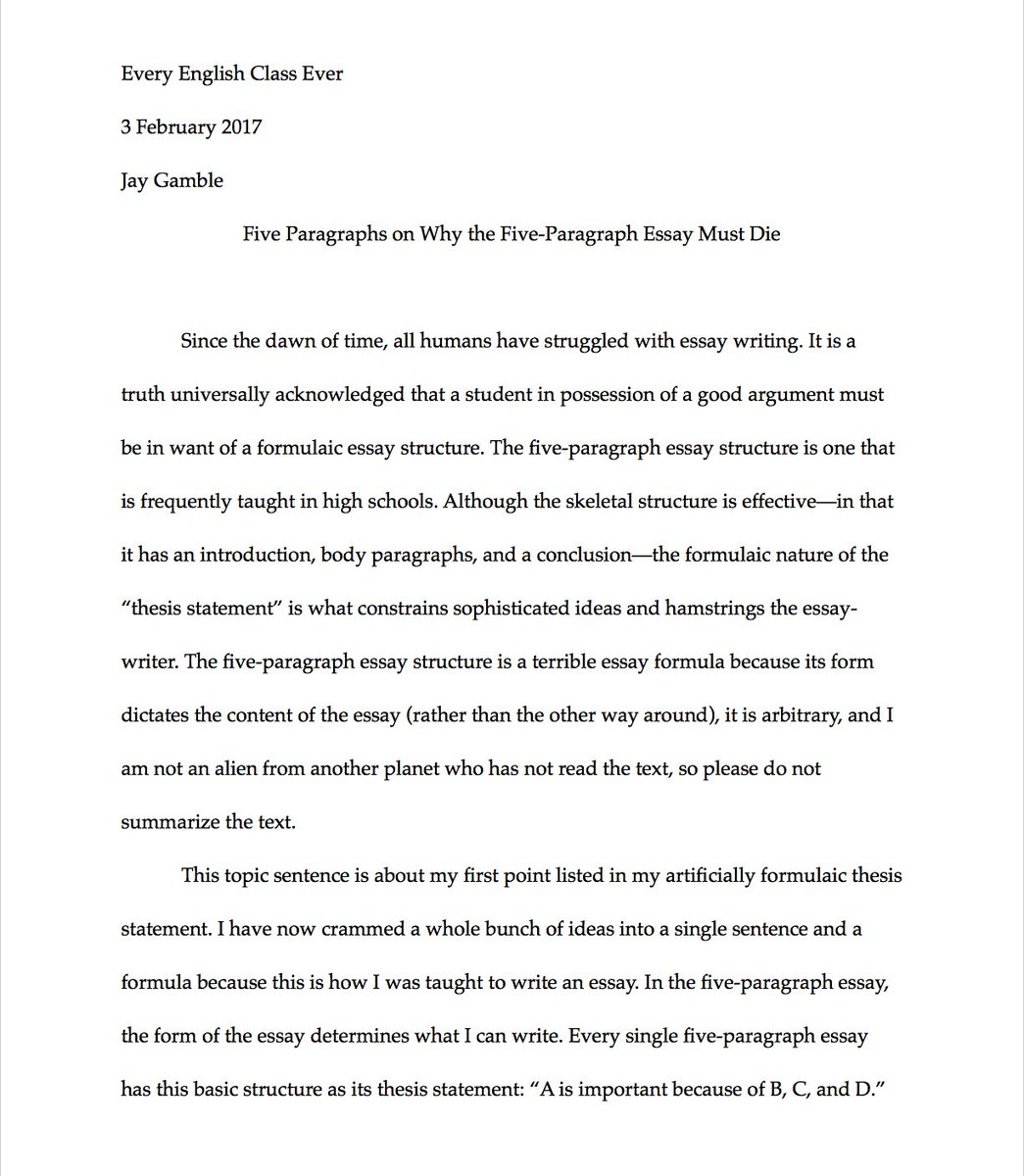 jay guevara on why the five paragraph essay must die in jay guevara on why the five paragraph essay must die in five paragraphs thanks to likelyjanlukas for the idea t co svhn2ho8zl