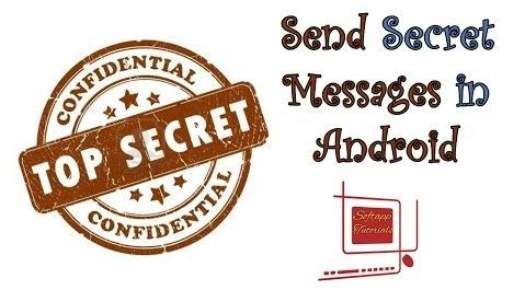 How to Send Secret Messages in Android