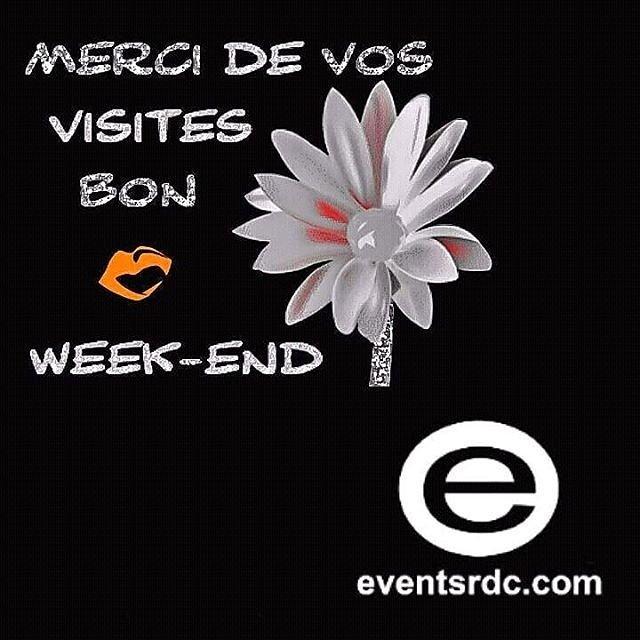 #MERCI ET #BON #WEEKEND À TOUS #eventsrdc<br>http://pic.twitter.com/Vn1G08Omgy