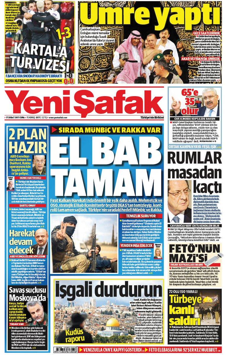 #YeniŞafakManşet Gazetemizin 17.02.2017 tarihli birinci sayfası: EL BA...
