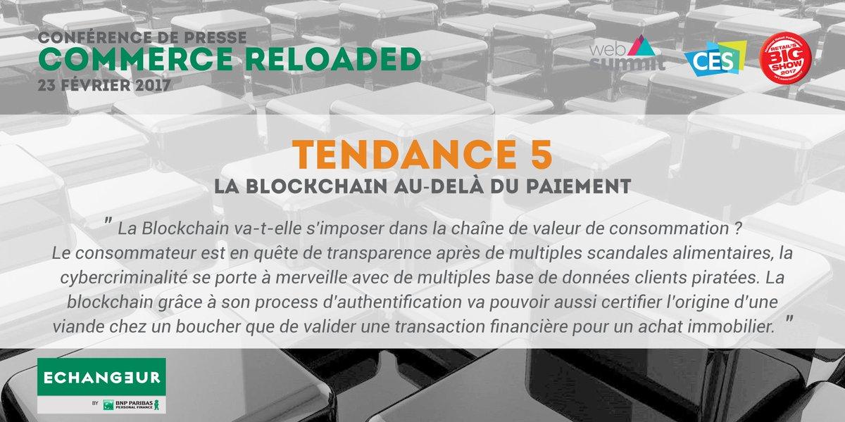 [TENDANCE] La #Blockchain au-delà du #paiement   http:// bit.ly/CPCR7  &nbsp;   #CommerceReloaded #CP #WebSummit #CES2017 #nrf17<br>http://pic.twitter.com/tYCjMfrhZV