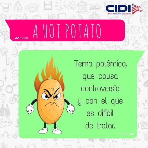 Cuando los informativos hablan de &quot;hot potatoes&quot; no están dando consejos culinarios sobre cómo cocinar patatas. #EnglishIdioms <br>http://pic.twitter.com/c4M2NFLl3K