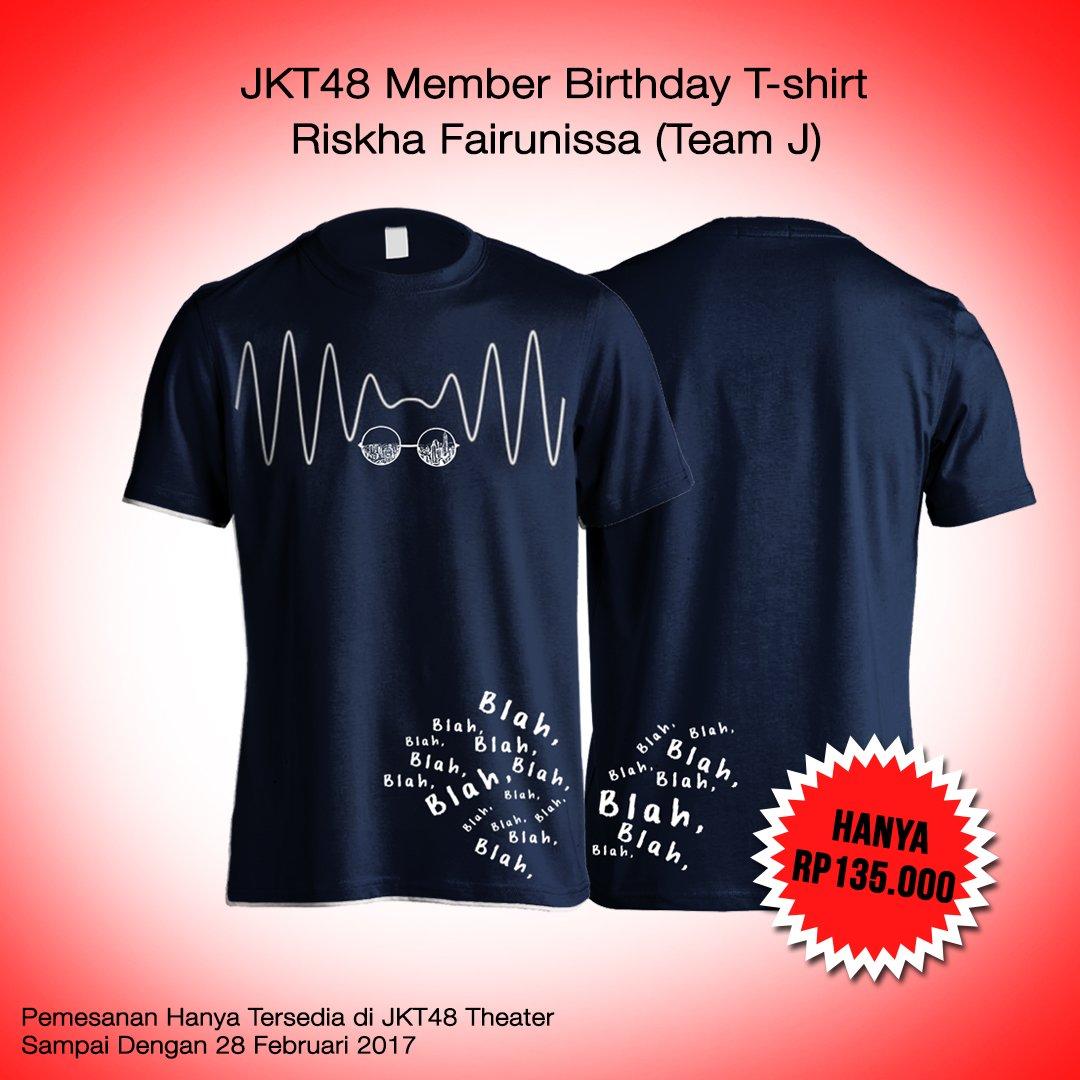 Desain t shirt jkt48 -  Info Birthday T Shirt Ikha_jkt48 Frieskajkt48 Sudah Bisa Dipesan Di Merchandise Booth Jkt48 Theaterpic Twitter Com Bza2yhf5ea