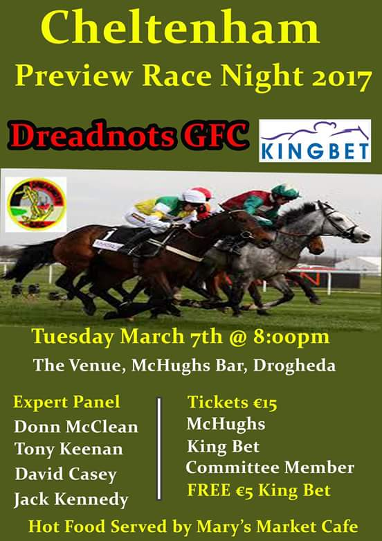 @LeglockLuke @AtTheRaces Hi lads!Can you give a shout out to our upcoming Cheltenham Preview for Dreadnots Gaa Club. @RichardFahey country!